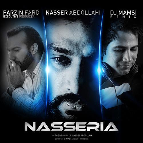 Naser Abdollahi - Nasseria (DJ Mamsi Remix Ft 3F Music)