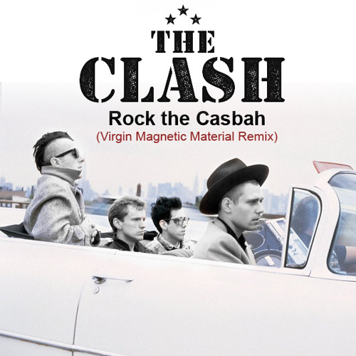The Clash - Rock the Casbah (Virgin Magnetic Material Remix)