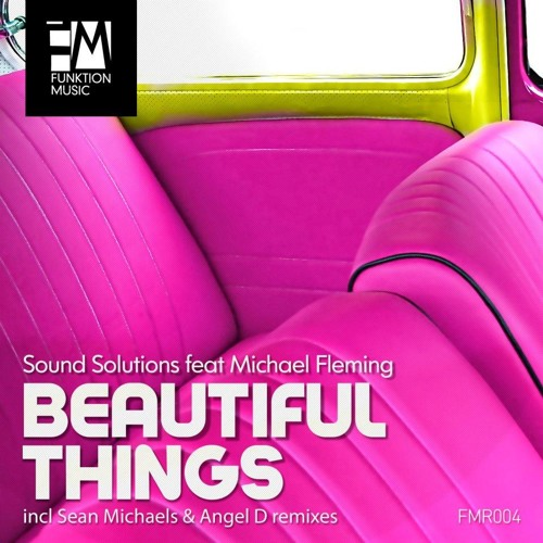 "Sound Solutions feat Michael Fleming "" Beautiful Things "" (Original Mix)"