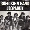 Greg Kihn Band - Jeopardy (drunken extended dub-edit by dj supermarkt)