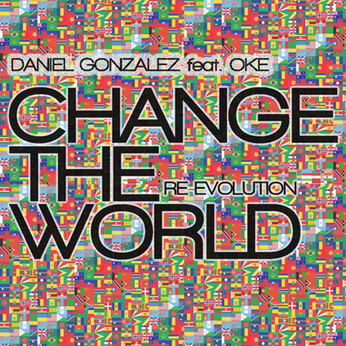 Change The World (Re-evolution) [feat. Oke]