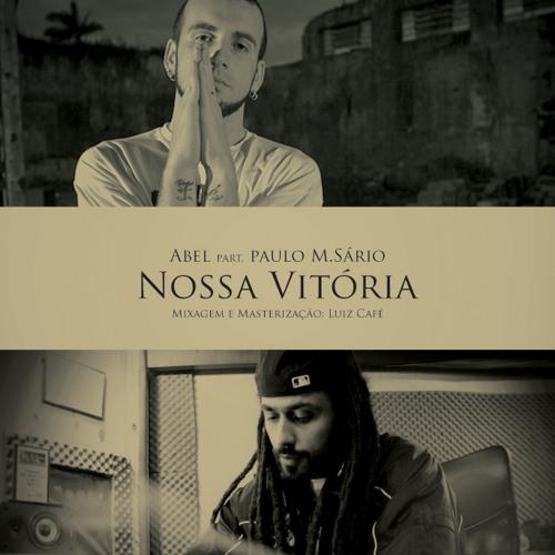 07 - Nossa Vitoria (Participação Paulo Msário)