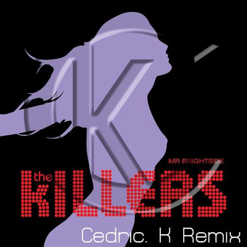The Killers  - Mr Brightside (Cédric K.'s Trance Remix) [FREE DOWNLOAD]