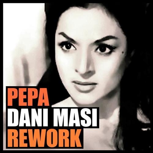 Lola Flores vs Vito Orofino & Paultronik - Pepa Bandera (DANI MASI Private mix) FREE DOWNLOAD