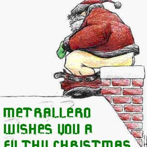 Metrallero - Filthy Christmas