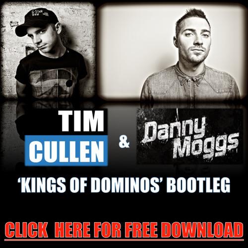 Michael Woods, Chris Lake Vs KOT - Kings of Dominos (Tim Cullen & Danny Moggs Bootleg) FREE DOWNLOAD