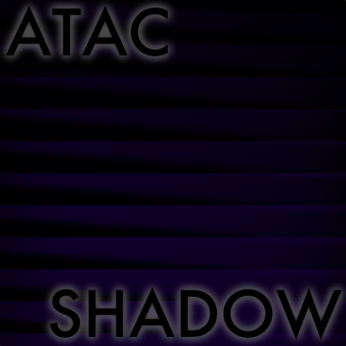 Atac- Shadow