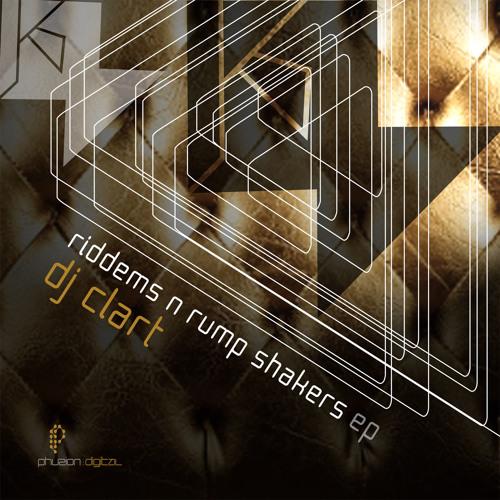 DJ Clart - Riddims n Rump Shakers EP (mini mix) - Phuzion Digital (2011)