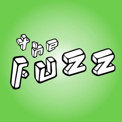 The Fuzz - Fat-n-Sassy part 2: Sassy