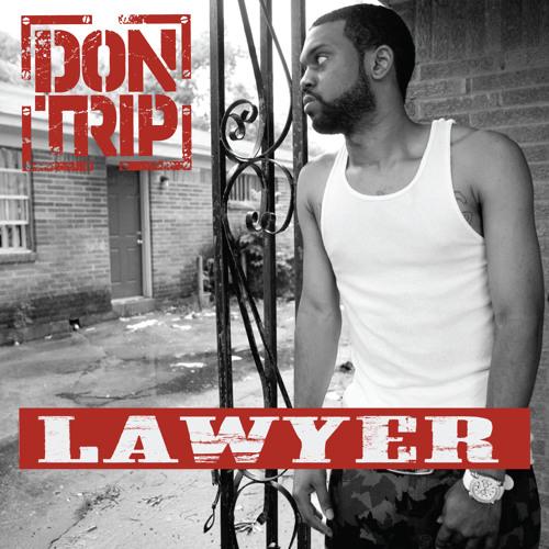 Don Trip - Lawyer (Dirty)