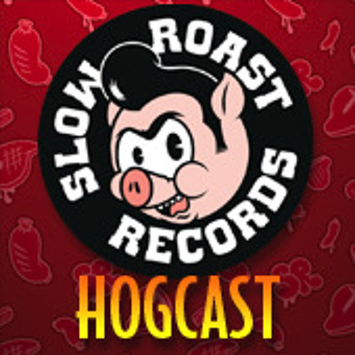 Codes Mix For The Slow Roast Hogcast 8