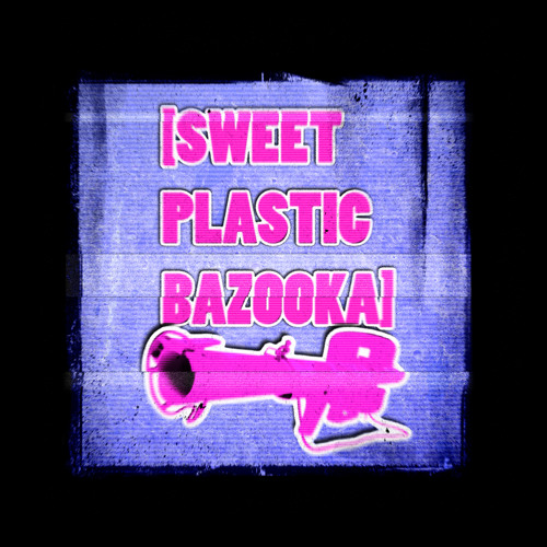 SWEET PLASTIC BAZOOKA - NO BEAT BUT THE THING - Extract