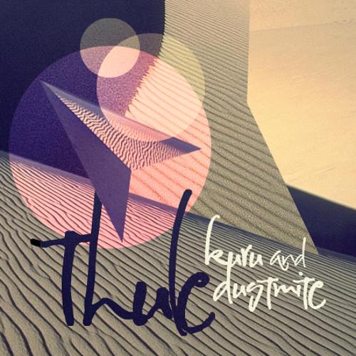 Kuru & Dustmite - Thule