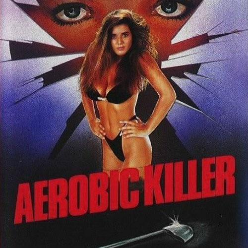 Midnight Aerobic killer 83