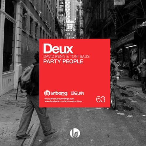 Deux - Party People (Original Mix) SC EDIT