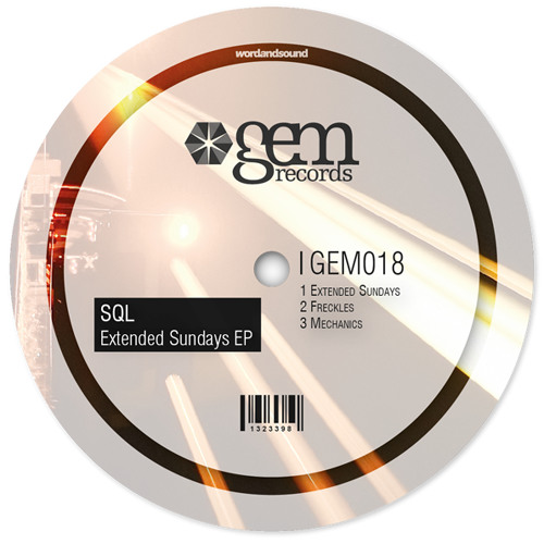 SQL - Extended Sundays | Out Now on Gem Records