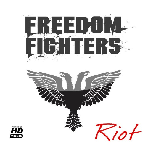 Freedom Fighters - Riot EP (Mini-Mix)