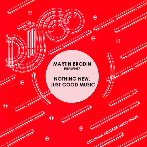 Nothing New Just Good Music - Dj Mix by Martin Brodin