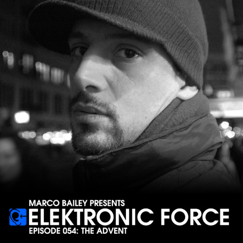 Elektronic Force Podcast 054 with The Advent