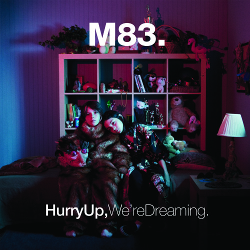M83 - OK Pal (Hurry Up, We're Dreaming.)