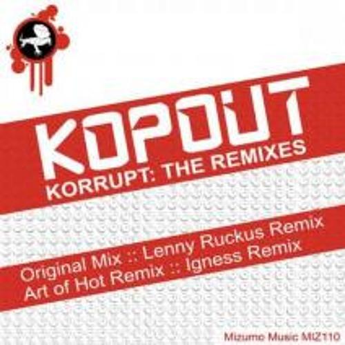 Kopout - Korrupt (Lenny Ruckus Remix) Preview Clip - OUT NOW