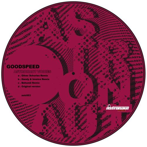 Goodspeed - Astronaut Voices (Oliver Schories Remix) Snippet