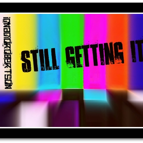 Still getting it - IgnacioRobertson Remix