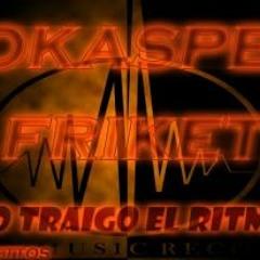 Aspeck, Soka, Friket - yo traigo el ritmo