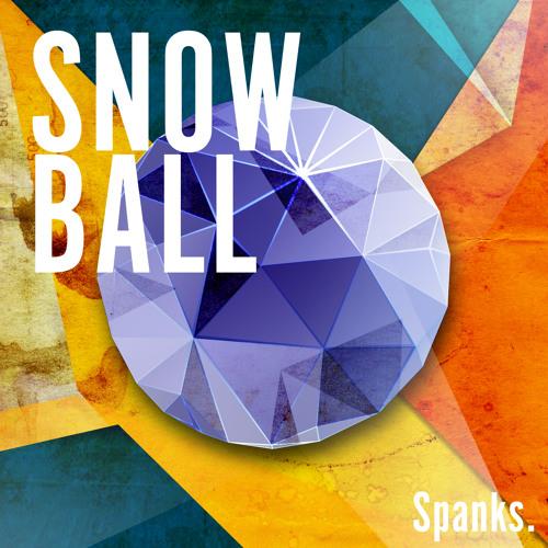 Spanks - Snow Ball