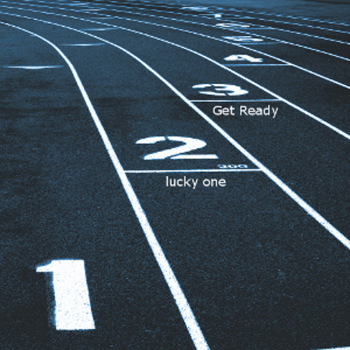 lucky one - Get Ready