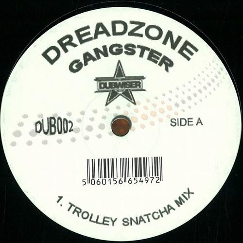 Dreadzone - Gangster (Trolley Snatcha Remix)