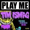 Tim Ismag - Mr Big (Obscenity Remix) [Play Me Records] [FREE DOWNLOAD] OUT NOW!!