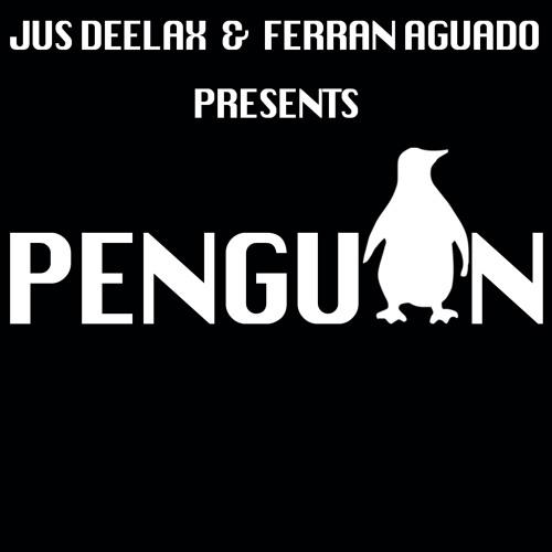 Jus Deelax, Ferran Aguado - Penguin (Original mix)