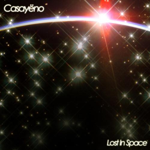 Casayëno - Lost In Space