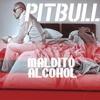 127 - MALDITO ALCOHOL - PITBULL ( DJ MARK URBANMIX 2011 ).
