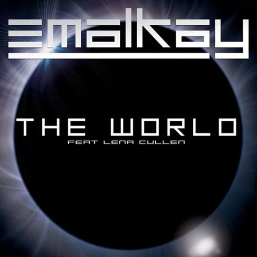 Emalkay ft. Lena Cullen - The World (Trolley Snatcha Remix)