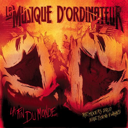 LA MUSIQUE D'ORDINATEUR - End of the World (WASA3I remix) | FREE