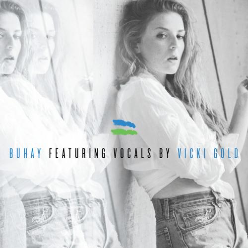BUHAY feat Vicki Gold - Pick Up Line.wav