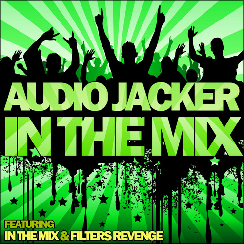 Audio Jacker - Filters Revenge (Original Mix)