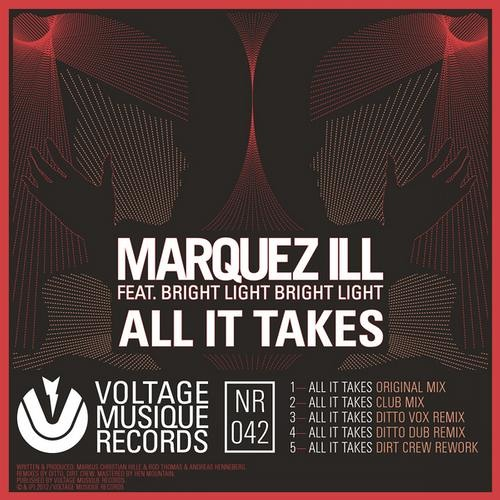 Marquez ill | All It Takes (Dirt Crew Rework) | Voltage Musique