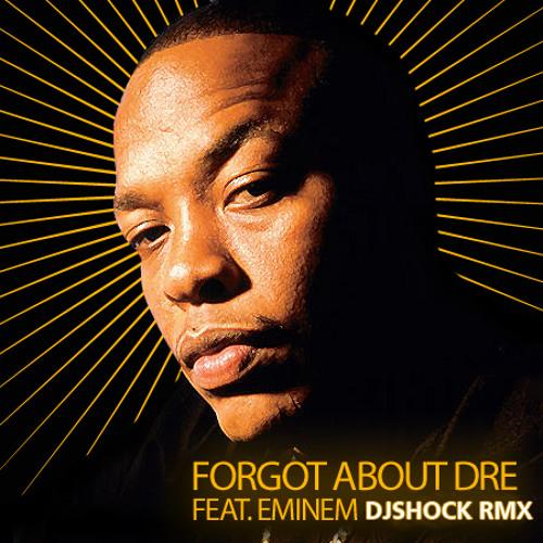 Dr. Dre - Forget about Dre (DJ Shock Rmx)