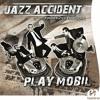 Bop Mobil@Jazz Accident