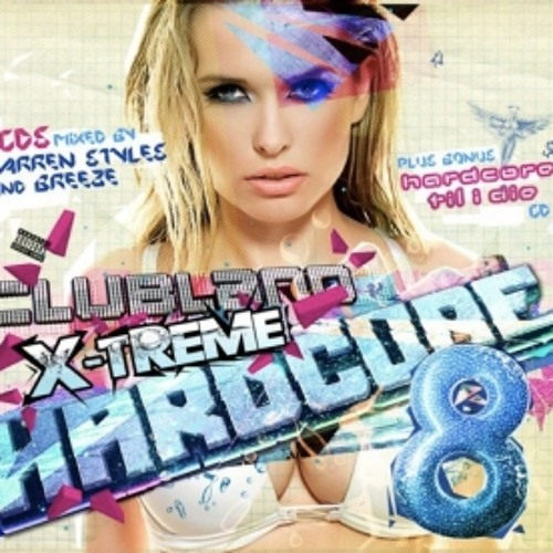 Clubland X-Treme Hardcore 8 (Breeze Mix Preview) OUT JAN 16TH 2012 !!