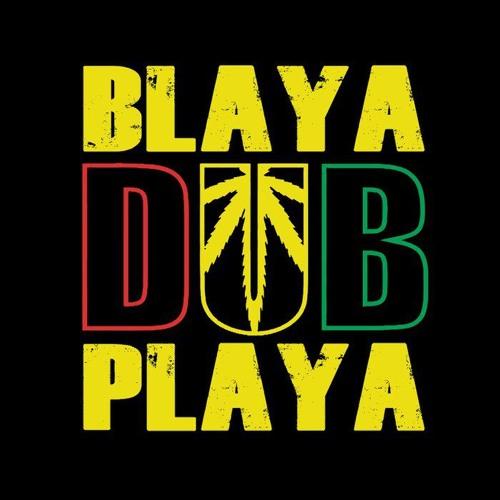 Blaya DUB Playa - Ko Te Pita