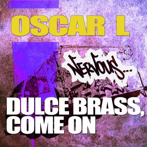 Oscar L - Come On | Exclusive Beatport