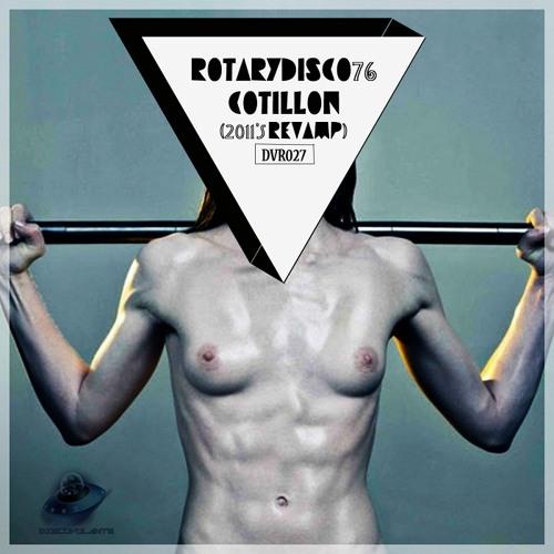 RotaryDisco76  - Cotillon (Irregular Disco Workers Psychodisco Remix)