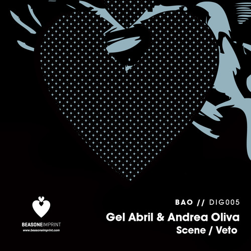 Gel Abril & Andrea Oliva - Scene [Be As One]