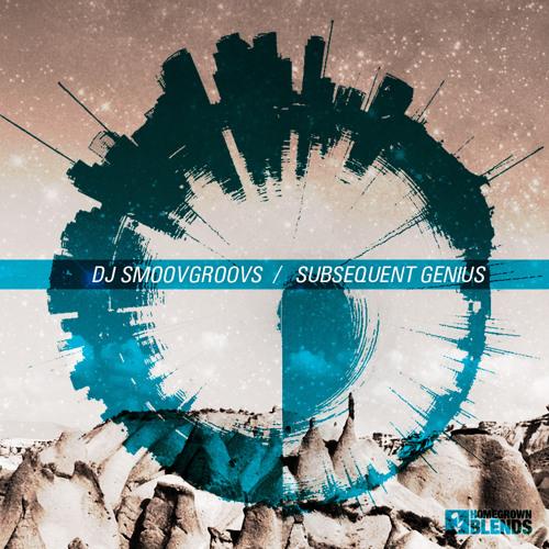 SmoovGroovs - Subsequent Genius (mixtape)