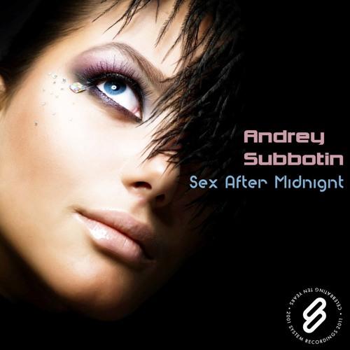 Andrey Subbotin - Sex After Midnight (Original Mix) [System Recordings]