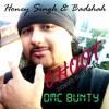 DMC BUNTY Ft. Honey Singh & Badshah - CHOOT (Dirty Club Mix)  DEMO